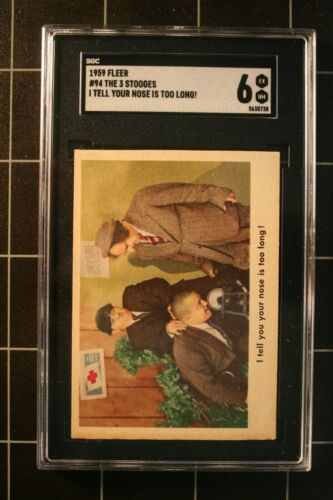 1959 TFleer #94 The 3 Stooges  I tell you your nose is to long!,    SGC 6