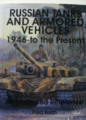Livre russe militaire RUSSIAN TANKS and armored vehicles 1946 to the present