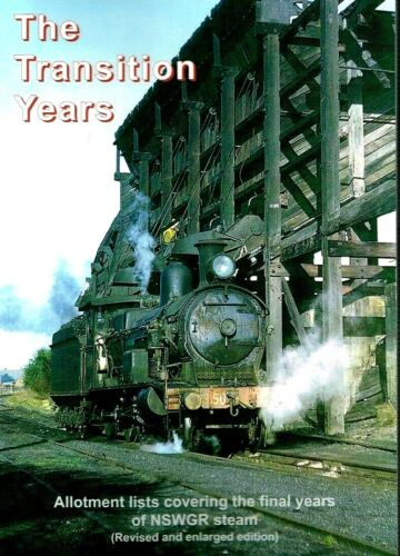 RAILMAC PUBLICATION - THE TRANSITION YEARS - ALLOTMENT LIST COVERING NSWGR