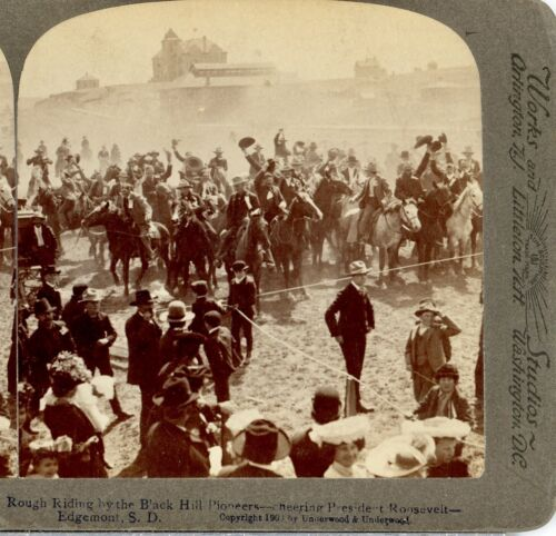 PRESIDENT ROOSEVELT, Cheered by Black Hills Pioneers--Underwood Stereoview  A89