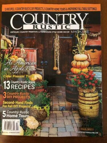 COUNTRY RUSTIC MAGAZINE *FALL 2021 ***PRIMITIVE COLONIAL *ANTIQUES