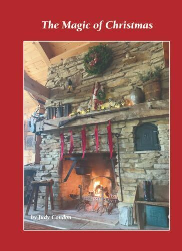 THE MAGIC OF CHRISTMAS *JUDY CONDON *NEW BOOK PRIMITIVE COLONIAL DECORATING