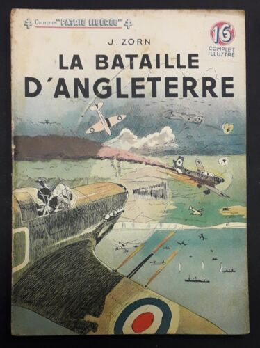 COLLECTION PATRIE LIBEREE - LA BATAILLE D'ANGLETERRE