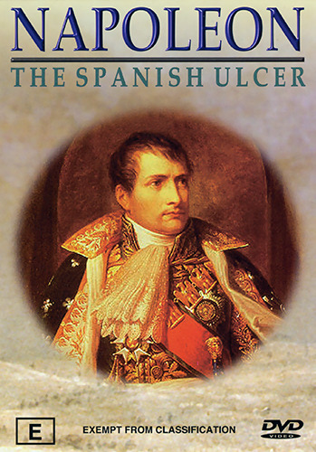 NAPOLEON - THE SPANISH ULCER (COMPELLING & COMPREHENSIVE WAR DOCUMENTARY) DVD