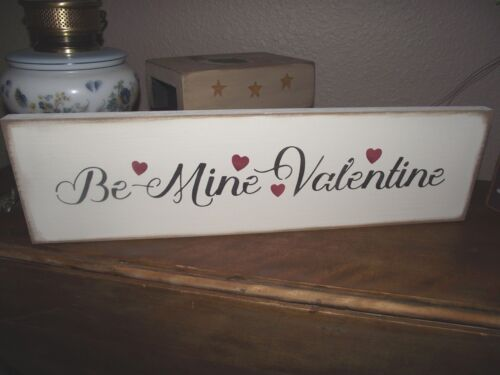 BE MINE VALENTINE w/hearts  primitive wood sign