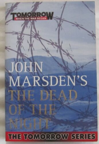 The Dead of the Night by John Marsden, The Tomorrow Series #2 SC 2010