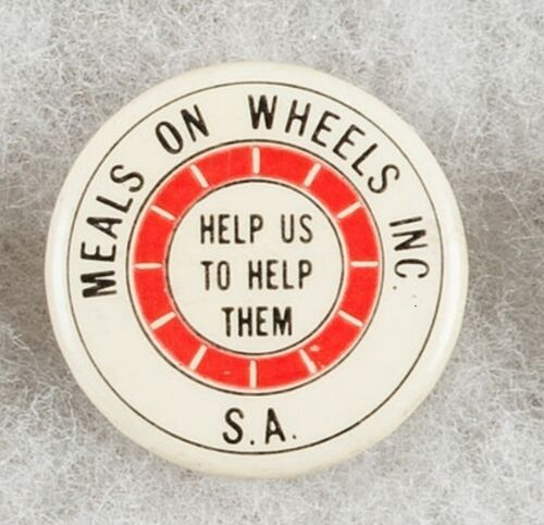 Meals on Wheels Inc S.A.  Help us to help them Pinback Button Badge