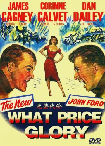 """NEW DVD  """" What Price Glory """" James Cagney, Corinne Calvet and Dan Dailey"""