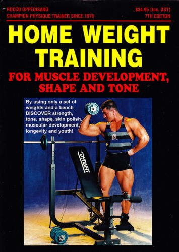Home Weight Training- Rocco Oppedisano-Book