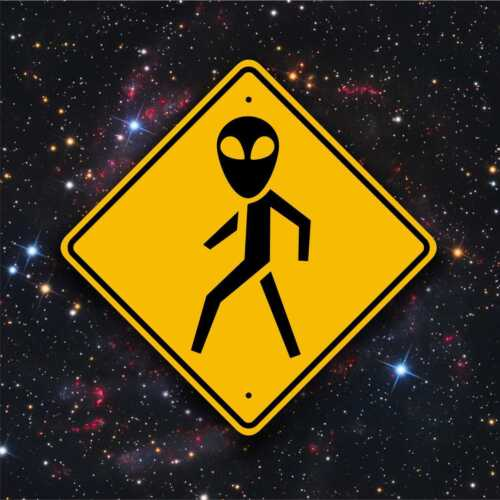 Alien Crossing / Pedestrian Sign - UFO Sighting - Roswell - E.T. - Space Travel
