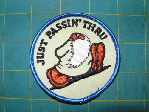 """From 1970's but new COOL Vintage Patch """"Just passin' Thru""""'"""