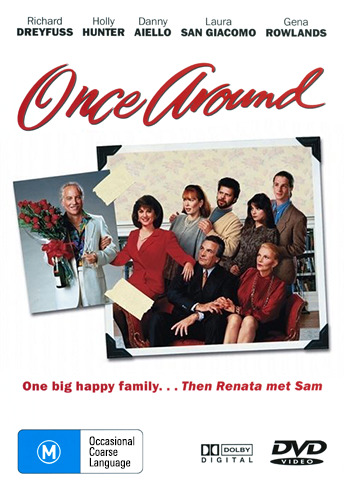 Holly Hunter Richard Dreyfuss ONCE AROUND - FAMILY INTERACTIONS COMEDY DRAMA DVD