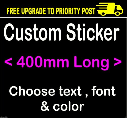 CUSTOM STICKER YOUR TEXT (400mm wide) VINYL decal
