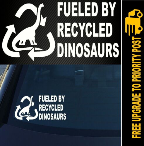 Fueled By Recycled Dinosaurs funny Vinyl Decal Sticker offroad JDM Gas Diesel