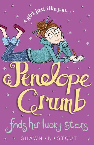 Penelope Crumb Finds Her Lucky Stars By Shawn K. Stout, Charlie Alder
