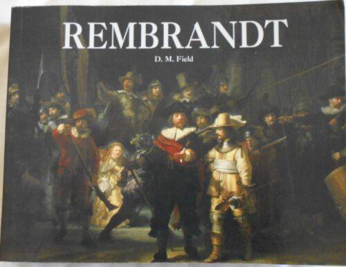 Rembrandt by DM Field sc 2007
