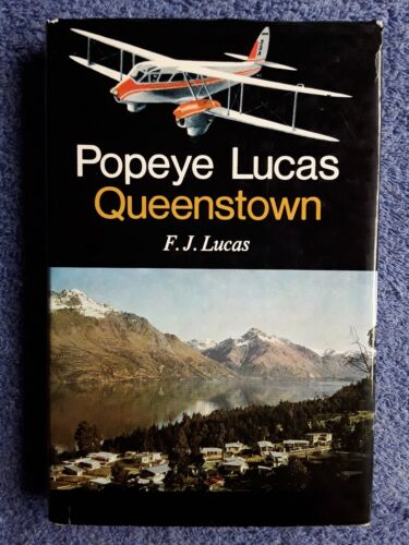 QUEENSTOWN - Popey Lucas, F. J. Lucas <Hardcover, 1972, SIGNED by Author>