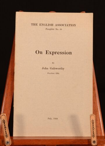 1924 On Expression John Galsworthy First Edition