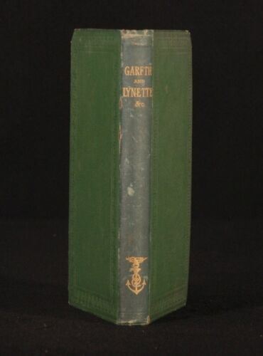 1872 Gareth and Lynette Alfred Lord TENNYSON FIRST Ed