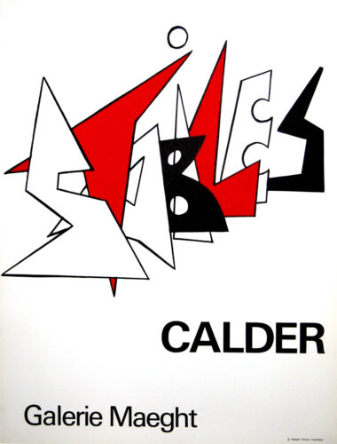 "Calder, Galerie Maeght ""Stabiles, 1963"" Lithograph"