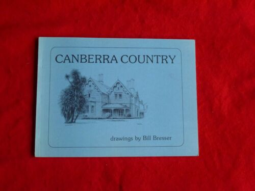Canberra Country Drawings By Bill Bresser (1981)