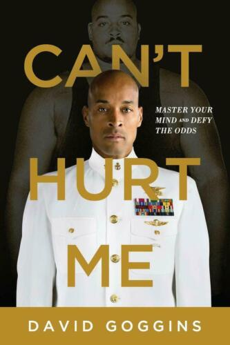 Can't Hurt Me Master Your Mind and Defy the Odds by David Goggins (Paperback)