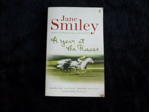 A Year At The Races By Jane Smiley (2005)