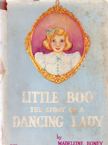 HONEY Little Boo : The Story of a Dancing Lady 1946 HC