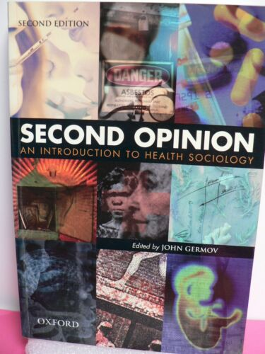 Second Opinion : An Introduction to Health Sociology Second Edition Free Post