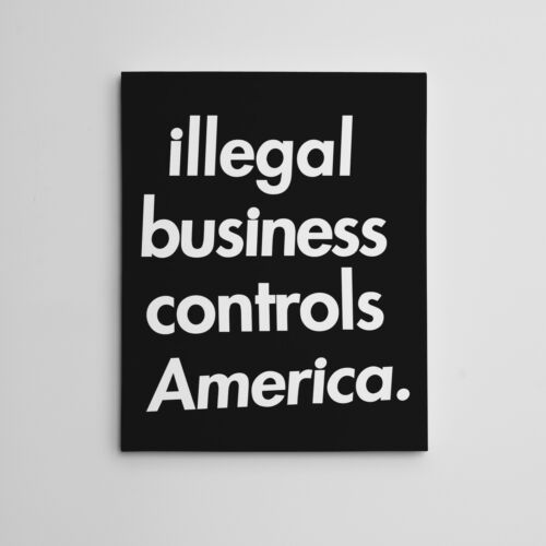 """16X20"""" Gallery Art Canvas: Supreme Illegal Business Controls America Hype Décor"""