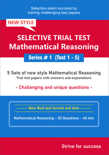 Selective Trial Test Papers -- Mathematical Reasoning (Series # 1) -- 5 Papers