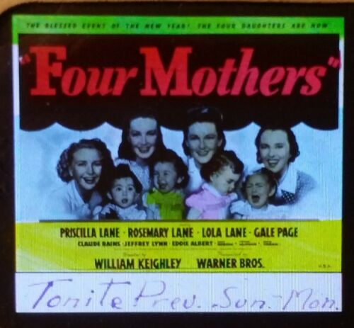 """Four Mothers"", 1941 Movie Preview Advertising Magic Lantern Glass Slide"