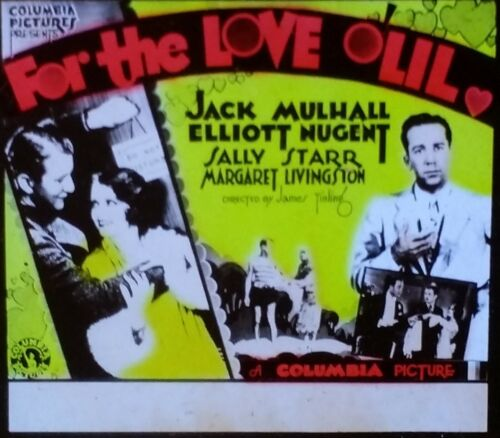 For the Love o' Lil, 1930 Movie Preview Advertising Magic Lantern Glass Slide