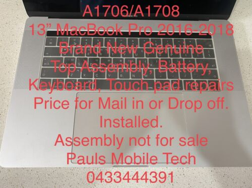 """13"""" Macbook Pro A1706/A1708 Top Case With Battery, Keyboard And Touch Bar Repair"""