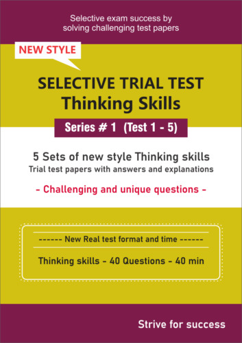 Selective Trial Test Papers -- Thinking skills (Series # 1) -- 5 Papers