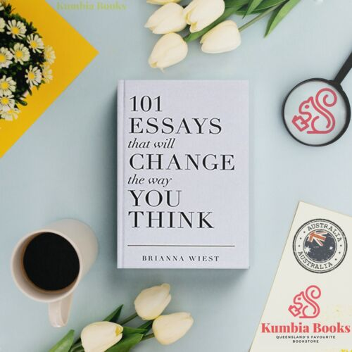 NEW 101 Essays That Will Change The Way You Think Paperback By Brianna Wiest AU