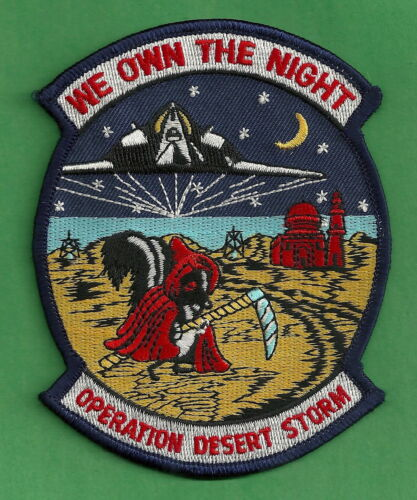 OPERATION DESERT STORM B-117 MILITARY AIRCRAFT PATCH WE OWN THE NIGHTOriginal Period Items - 10953