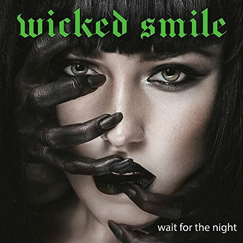 Wicked Smile-Wait For The Night CD NEUF
