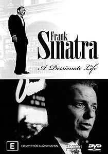 FRANK SINATRA - A PASSIONATE LIFE (REVEALING RISE TO MUSIC FAME DOCUMENTARY) DVD