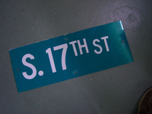 """Vintage ORIGINAL S. 17TH ST STREET SIGN 24"""" X 9"""" WHITE LETTERING ON GREEN"""