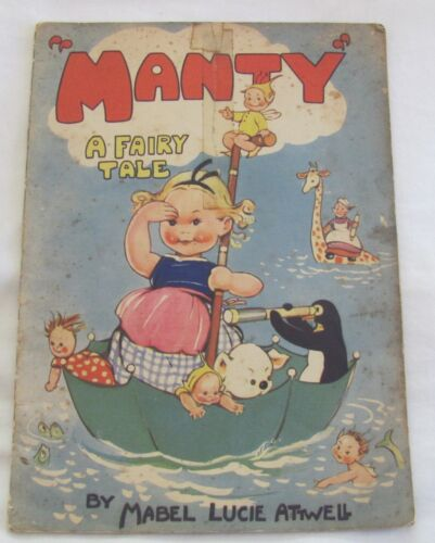 Vintage Manty A Fairy Tale by Mabel Lucie Attwell circa 1944