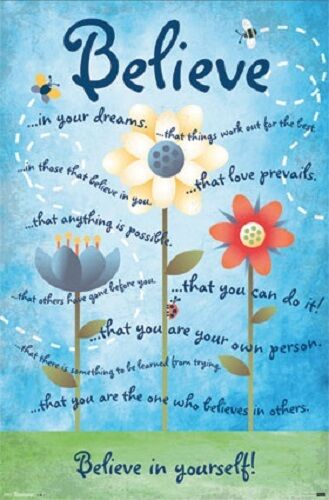 BELIEVE IN YOURSELF MOTIVATIONAL INSPIRATIONAL POSTER NEW 22x34 FAST FREE SHIP