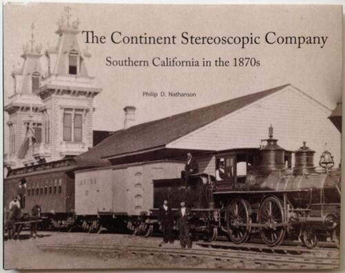 Rare 1870s Southern California Photographs  Book Continent Stereo Co.