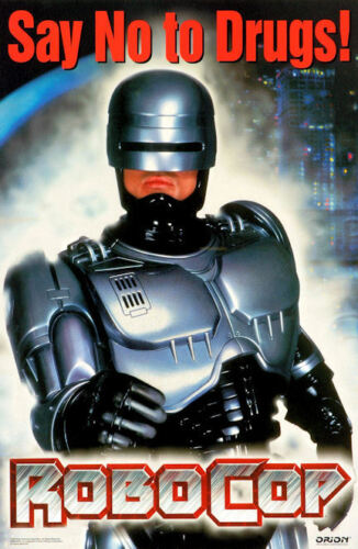 "Robocop -  Just Say No to Drugs (11"" x 17"") Collector's Poster Print - B2G1F"