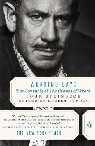 Working Days: The Journals of the Grapes of Wrath by John Steinbeck.