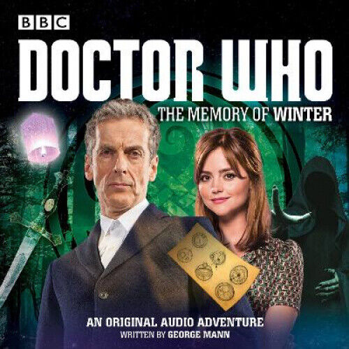 Doctor Who: The Memory of Winter: A 12th Doctor Audio Original [Audio].
