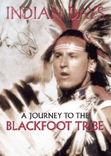 Indian Days - A Journey To The Blackfoot Tribe [DVD]