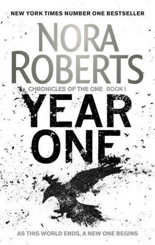 Year One (Chronicles of The One) by Nora Roberts.