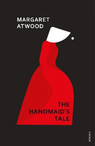 The Handmaid's Tale by Margaret Atwood.