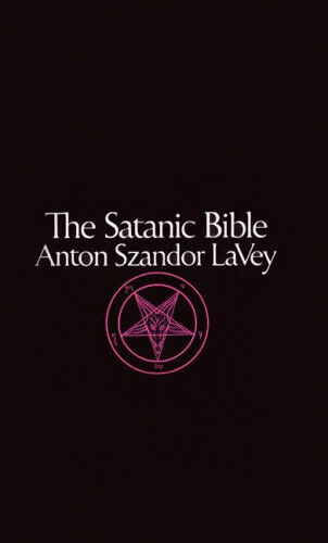The Satanic Bible by Anton Szandor La Vey.